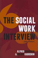 The Social Work Interview 5th edition 9780231135818 0231135815