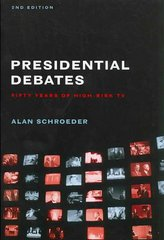 The Presidential Debates 2nd edition 9780231141055 023114105X