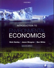 Introduction to Environmental Economics 2nd edition 9780199568734 0199568731
