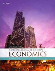 Modern Urban and Regional Economics 2nd Edition 9780199582006 0199582009