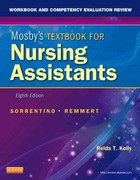 Workbook and Competency Evaluation Review for Mosby's Textbook for Nursing Assistants 8th Edition 9780323081573 0323081576
