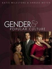 Gender and Popular Culture 1st Edition 9780745643946 0745643949