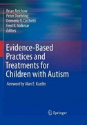Evidence-Based Practices and Treatments for Children with Autism 1st Edition 9781441969743 1441969748