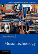 Music Technology 1st Edition 9780521170420 0521170427