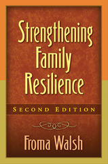 Strengthening Family Resilience 2nd Edition 9781462503315 1462503314