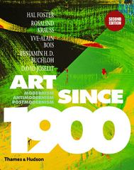 Art Since 1900 2nd Edition 9780500238899 0500238898