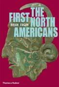 The First North Americans 1st Edition 9780500289419 0500289417