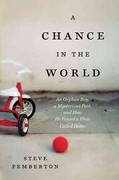 A CHANCE IN THE WORLD 1st Edition 9781595554161 1595554165