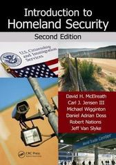 Introduction to Homeland Security, Second Edition 2nd Edition 9781439887523 1439887527