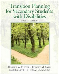 Transition Planning for Secondary Students with Disabilities 4th Edition 9780132658119 0132658119