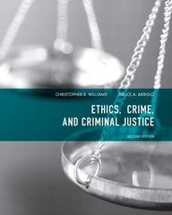 Ethics, Crime, and Criminal Justice 2nd Edition 9780135071540 0135071542