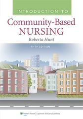 Introduction to Community-Based Nursing 5th Edition 9781609136864 1609136861