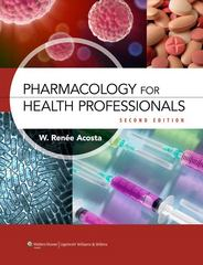 Pharmacology for Health Professionals 2nd Edition 9781608315758 1608315754