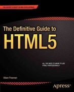 The Definitive Guide to HTML5 1st Edition 9781430239604 1430239603