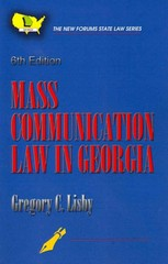 Mass Communication Law in Georgia 6th Edition 9781581071993 158107199X