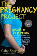 The Pregnancy Project 1st Edition 9781442446229 1442446226