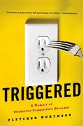 Triggered 1st Edition 9780312622107 0312622104
