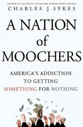 A Nation of Moochers 0 9780312547707 0312547706