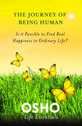 The Journey of Being Human 1st Edition 9780312595470 0312595476