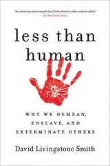 Less Than Human 1st Edition 9781250003836 1250003830