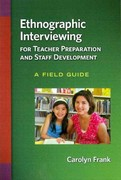 Ethnographic Interviewing for Teacher Preparation and Staff Development 2nd Edition 9780807752562 0807752568