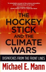 The Hockey Stick and the Climate Wars 1st Edition 9780231152549 023115254X