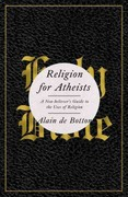 Religion for Atheists 0 9780307379108 0307379108