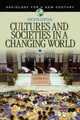 Cultures and Societies in a Changing World 4th Edition 9781412990547 1412990548