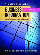 Strauss's Handbook of Business Information 3rd Edition 9781598848076 1598848070