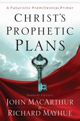 Christ's Prophetic Plans 1st Edition 9780802401618 0802401619