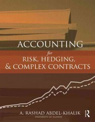 Accounting for Risk, Hedging and Complex Contracts 1st Edition 9781136489297 1136489290