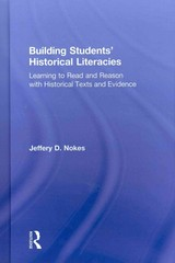 Building Students Historical Literacies 1st Edition 9781136489082 1136489088