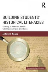 Building Students' Historical Literacies 1st Edition 9780415808989 0415808987
