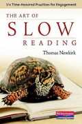 The Art of Slow Reading 1st Edition 9780325037318 0325037310