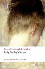 Lady Audley's Secret 2nd Edition 9780199577033 019957703X