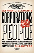 Corporations Are Not People 1st Edition 9781609941055 1609941055