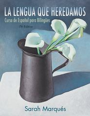 La lengua que heredamos 7th Edition 9781118134887 1118134885