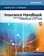 Workbook for Insurance Handbook for the Medical Office 12th edition 9781437722550 1437722555