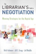 The Librarian's Guide to Negotiation 0 9781573870535 1573870536