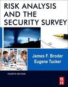 Risk Analysis and the Security Survey 4th Edition 9780123822338 0123822335