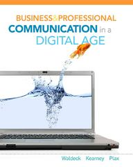 Business and Professional Communication in a Digital Age 1st edition 9780495807988 0495807982