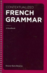 Contextualized French Grammar 1st Edition 9781111354145 1111354146
