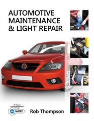 Automotive Maintenance & Light Repair 1st Edition 9781111307417 1111307415