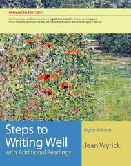 Steps to Writing Well with Additional Readings, Enhanced Edition 8th edition 9781133309239 1133309232
