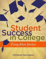 Student Success in College 1st Edition 9781133713333 1133713335