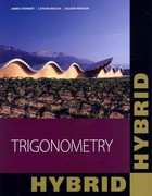 Trigonometry, Hybrid (with Enhanced WebAssign with eBook LOE Printed Access Card for One-Term Math and Science) 2nd Edition 9781111574475 1111574472