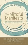 The Mindful Manifesto 1st Edition 9781401935368 1401935362