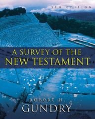 A Survey of the New Testament 5th edition 9780310494744 0310494745