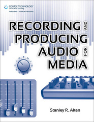 Recording and Producing Audio for Media 1st Edition 9781435460652 1435460650