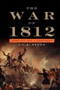 The War of 1812 1st Edition 9781139334846 1139334840